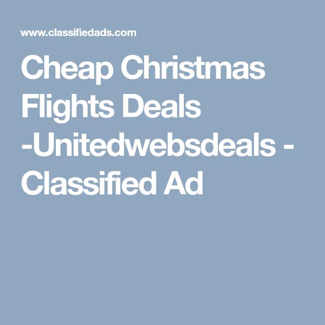 cheap christmas flights deals unitedwebsdeals classified ad - Cheap Christmas Flights