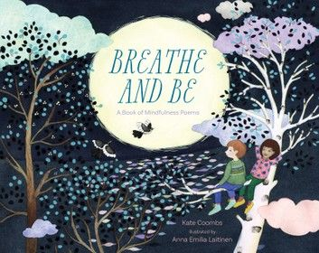Breathe and Be ebook by Kate Coombs - Rakuten Kobo