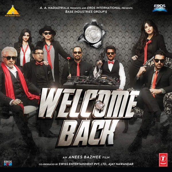 Welcome Back Mp3 Songs 2015 Bollywood Music In 2020 Welcome Back Movie Latest Bollywood Movies Bollywood Movies