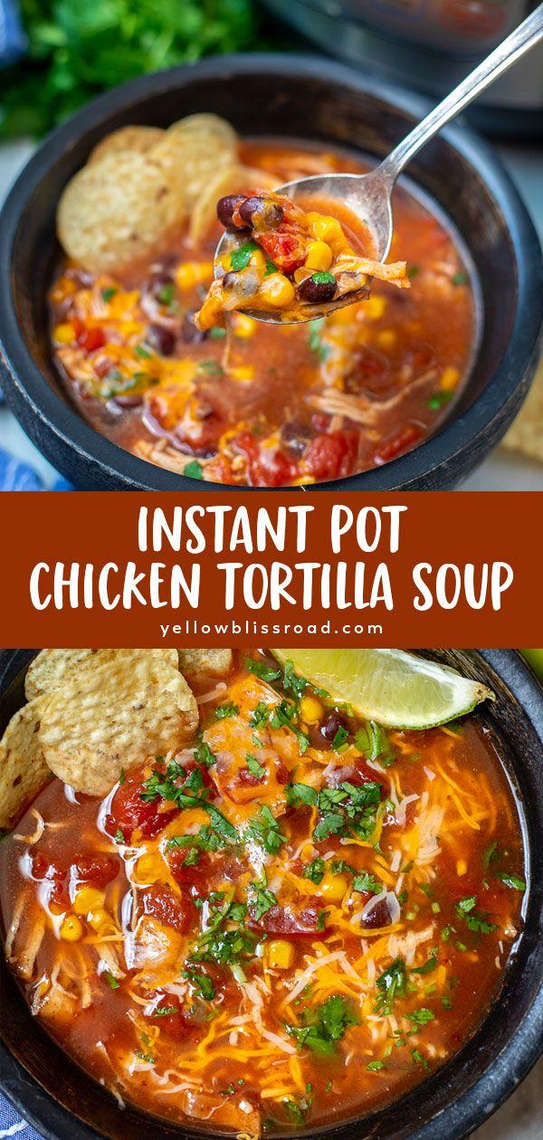 Instant Pot Chicken Tortilla Soup | Yellow Bliss Road