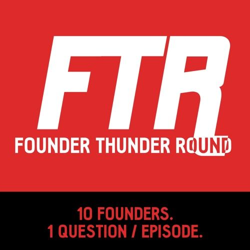 """Founder Thunder Round - #2 - How long did it take you to start making """"real money""""?  10 Founders. 1 Question per episode."""