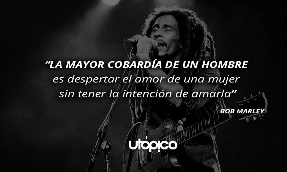 10 Frases De Bob Marley Que Te Harán Reflexionar Acerca Del