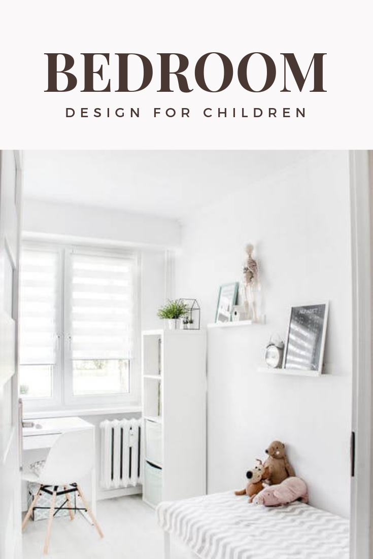 The Design Of A Bedroom That Is Suitable For Children Will Add To Their Comfort In Resting