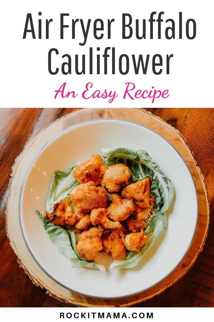Air Fryer Buffalo Cauliflower Recipe Buffalo