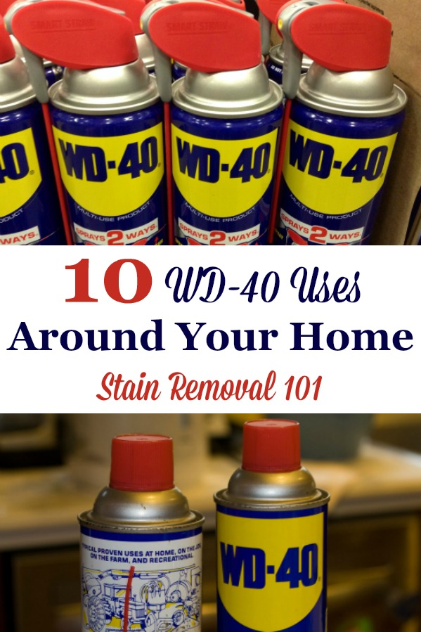 10 Wd 40 Uses Around Your Home For Cleaning Stain Removal More