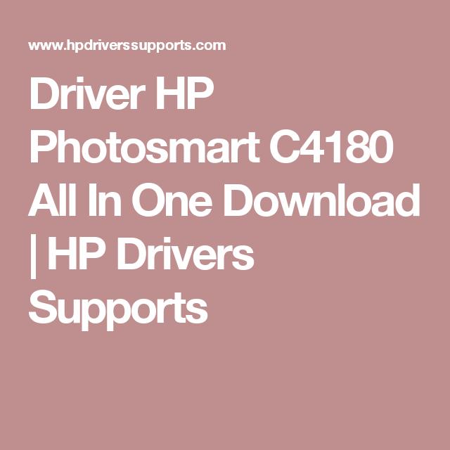 Hp photosmart c4180 driver download.