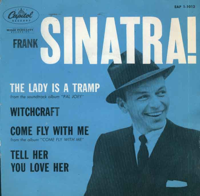 Frank Sinatra: The Lady is a Tramp.