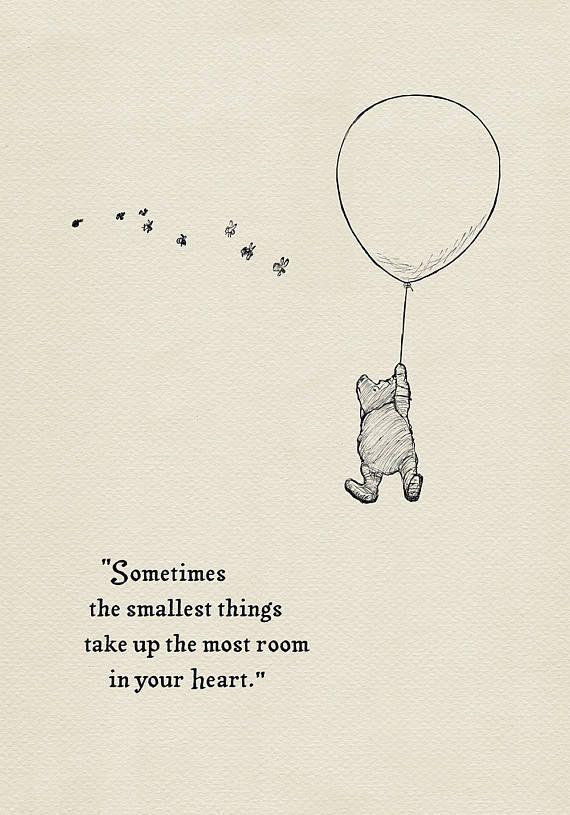 Manchmal nehmen die kleinsten Dinge den größten Platz in Ihrem Herzen ein - Pooh Quotes c ...  #dinge #herzen #ihrem #kleinsten #manchmal #nehmen #platz