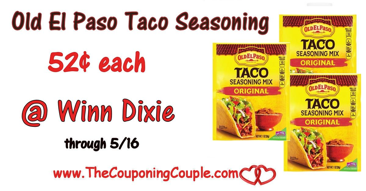 Old El Paso Taco Seasoning Only 0 52 Winn Dixie Through 5 16 El Paso Taco Taco Seasoning Taco Mix Seasoning