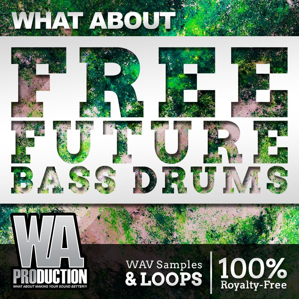 """What About Free Future Bass Drums"" is a stunning library"
