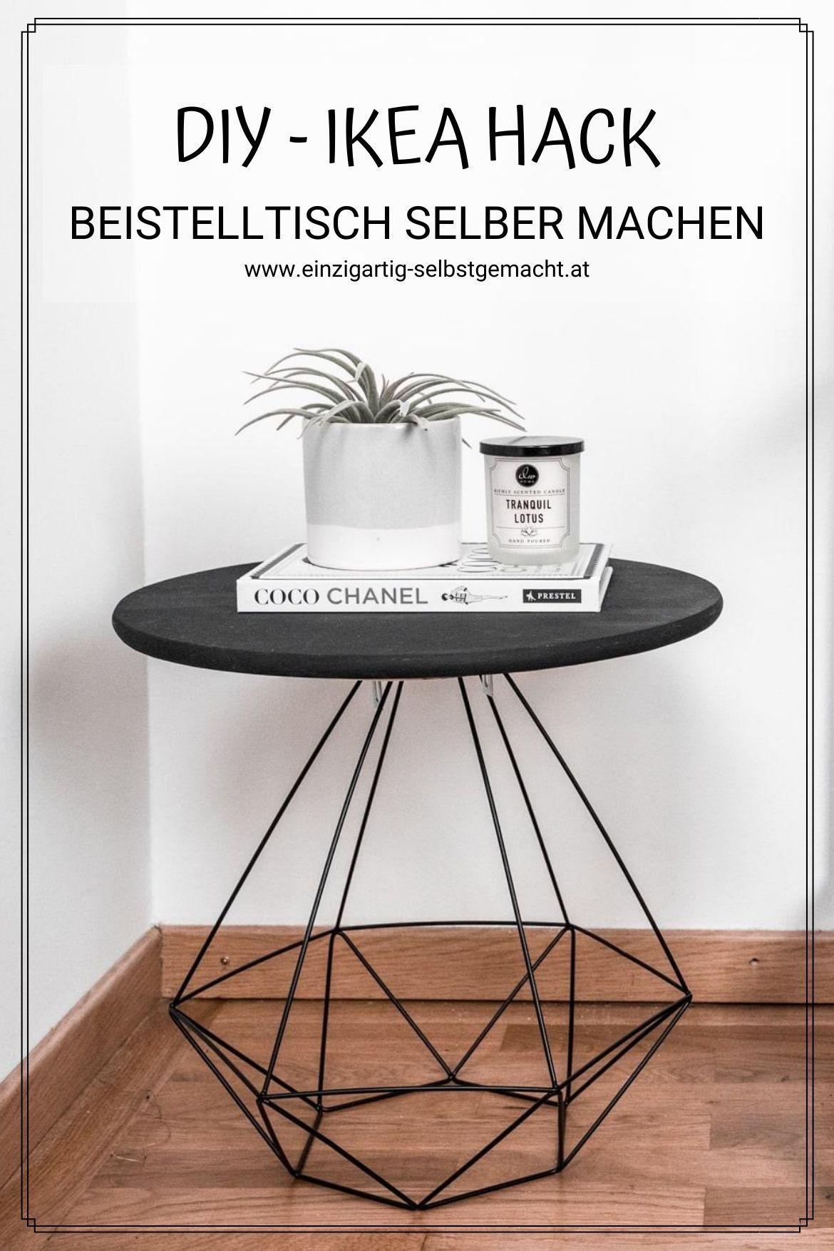 Tisch Selbst Bauen Aus Ikea Produkten 2 Einfache Diy Ikea Hacks In 2020 Do It Yourself Mobel Selber Bauen Diy Beistelltisch
