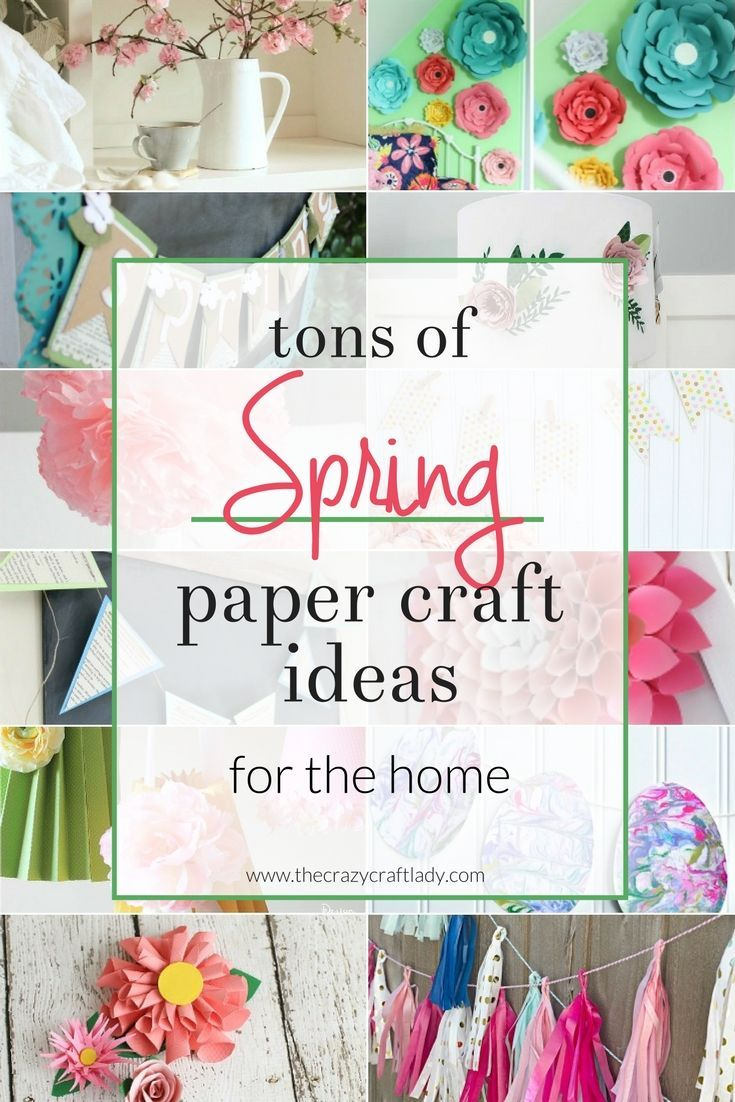 Spring Paper Crafts For Your Home Pinterest Spring Craft And