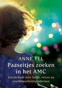 Paaseitjes zoeken in het AMC - Anne Tel recensie op biebmiepje.wordpress.com