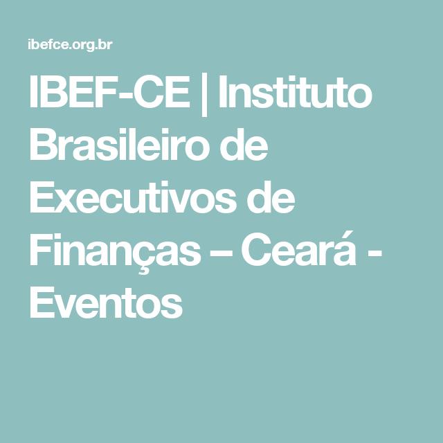 """IBEF-CE   Instituto Brasileiro de Executivos de Finanças – Ceará - Eventos - 2° Ciclo de Palestra IBEF/CE - """"A Arte de Aproveitar Oportunidades na Crise"""" com Alex Cavalcante"""