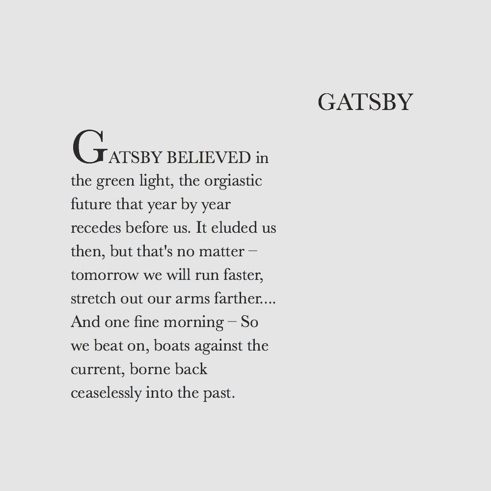 Quotes From The Great Gatsby The Closing Is The Most Powerful  We Must Push On  Quote From