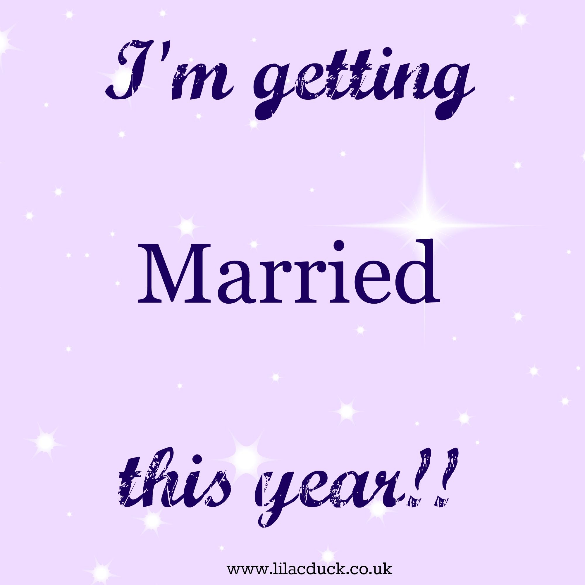 Wedding Flowers Quote: I'm Getting Married This Year Typography
