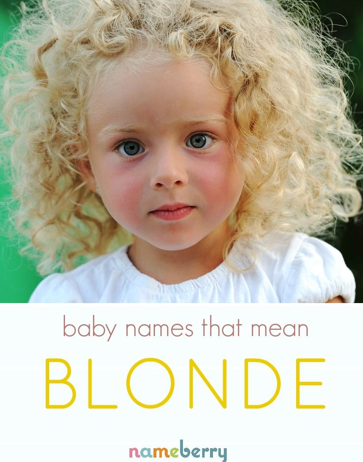 Blonde Baby Names From Aurelia To Xanthe Unique Baby Names