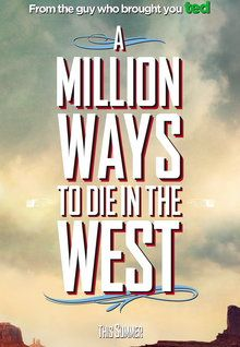A Million Ways To Die In The West Stream Pin On The Wild West