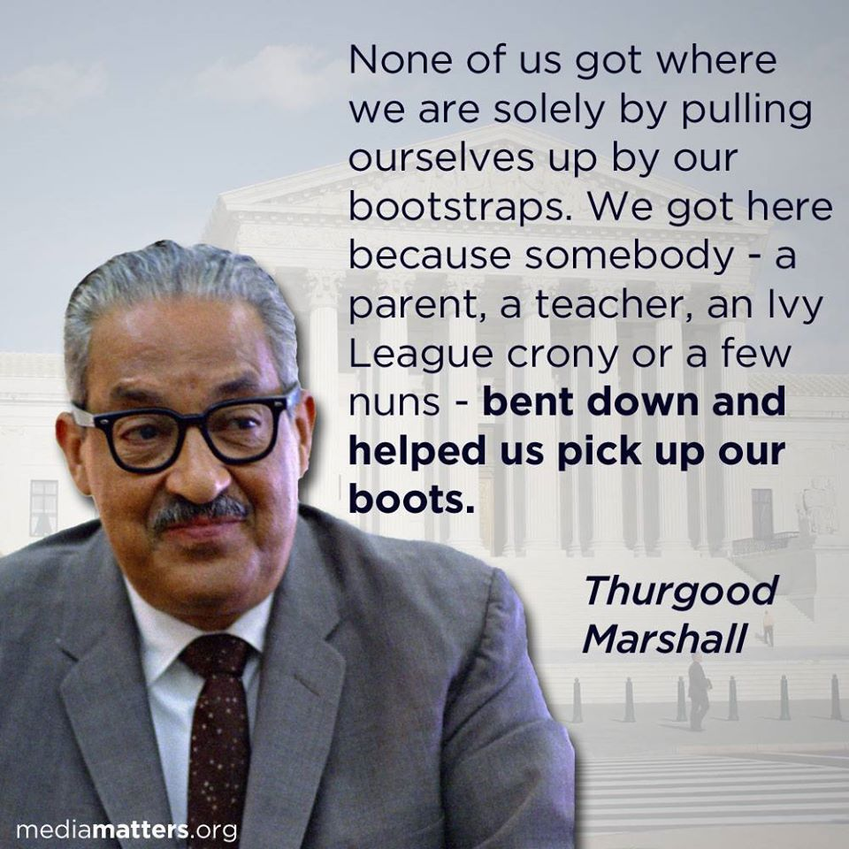 Thurgood Marshall Quotes Pleasing Pulling One's Own Bootstrapsthurgood Marshall  Quotes  Pinterest