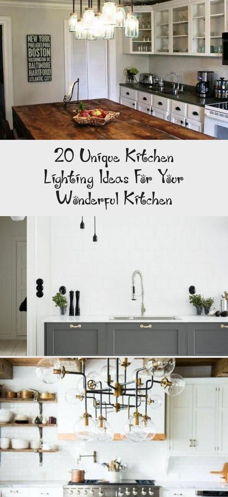 20 Unique Kitchen Lighting Ideas For Your Wonderful Kitchen In 2020 Kitchen Lighting Kitchen Fixtures Farmhouse Kitchen Decor