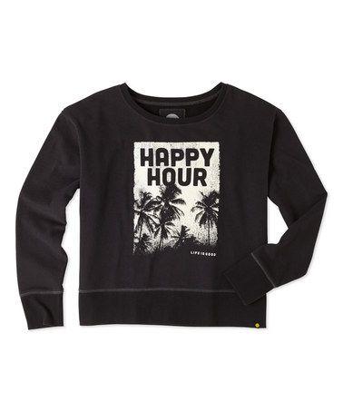 Look what I found on #zulily! Night Black 'Happy Hour' Go-To Crewneck Sweatshirt #zulilyfinds