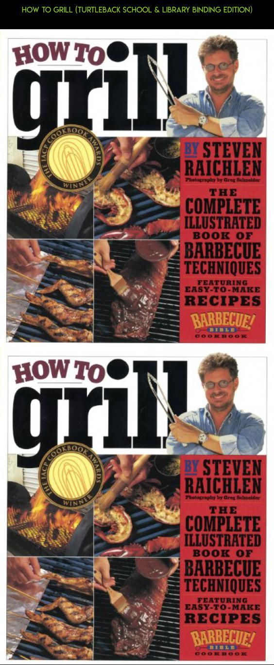 How To Grill (Turtleback School & Library Binding Edition) #parts #gadgets #shopping #drone #outdoor #technology #racing #products #kit #plans #tech #book #fpv #cooking #camera
