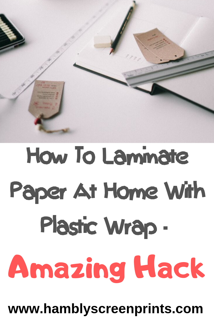 How To Laminate Paper At Home With Plastic Wrap Diy Without Machine Laminating Paper Laminators Plastic Wrap