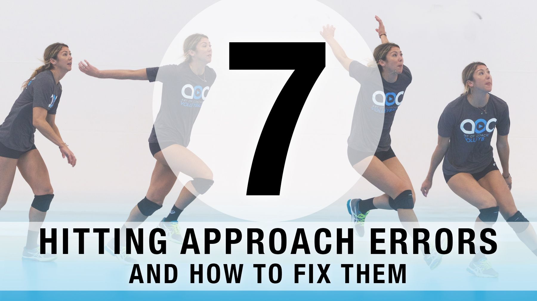 7 Common Hitting Approach Errors And How To Fix Them The Art Of Coaching Volleyball Volleyball Skills Volleyball Hitter Volleyball Workouts