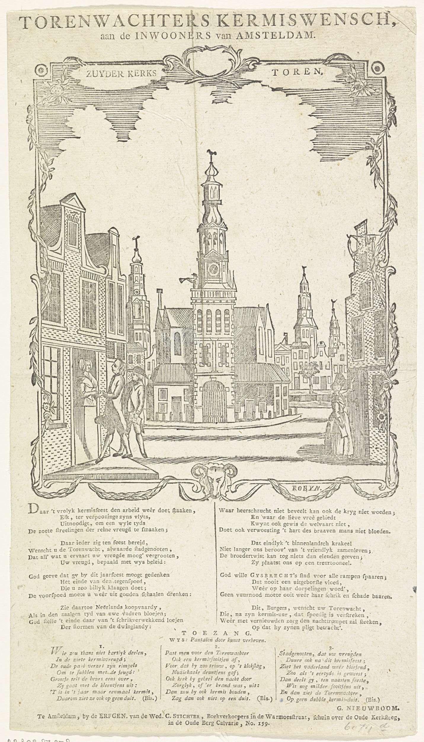Erven Weduwe Cornelis Stichter | Kermiswens van de Amsterdamse torenwachters, 1816, Erven Weduwe Cornelis Stichter, Robijn, 1815 - 1816 | Kermiswens van de torenwachter (mogelijk G. Nieuwboom) van de Amsterdamse Zuiderkerk, voor het jaar 1816. Gezicht op de Zuiderkerk te Amsterdam. Met een vers in twee kolommen en een lied in drie coupletten.