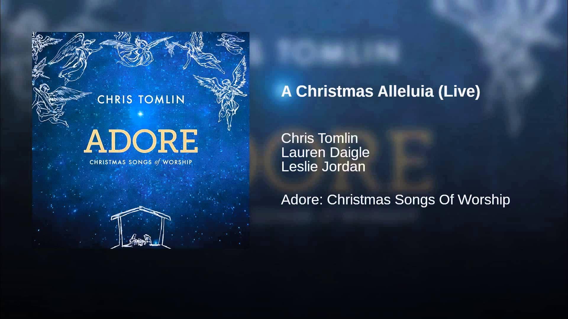A Christmas Alleluia (Live) Christian christmas songs