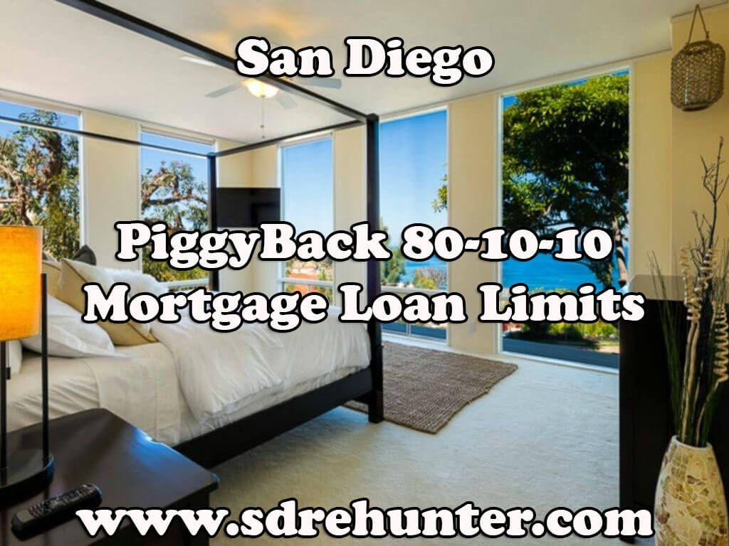 San Diego Piggyback 80 10 10 Mortgage Loan Limits 2020 San Diego
