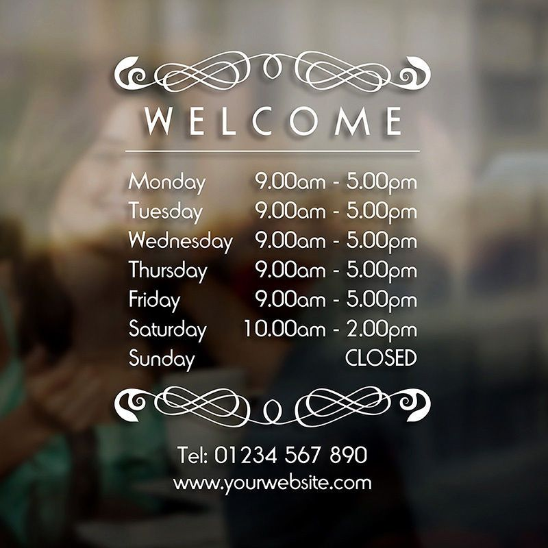 Opening hours times sign self adhesive shop window sticker decal design f