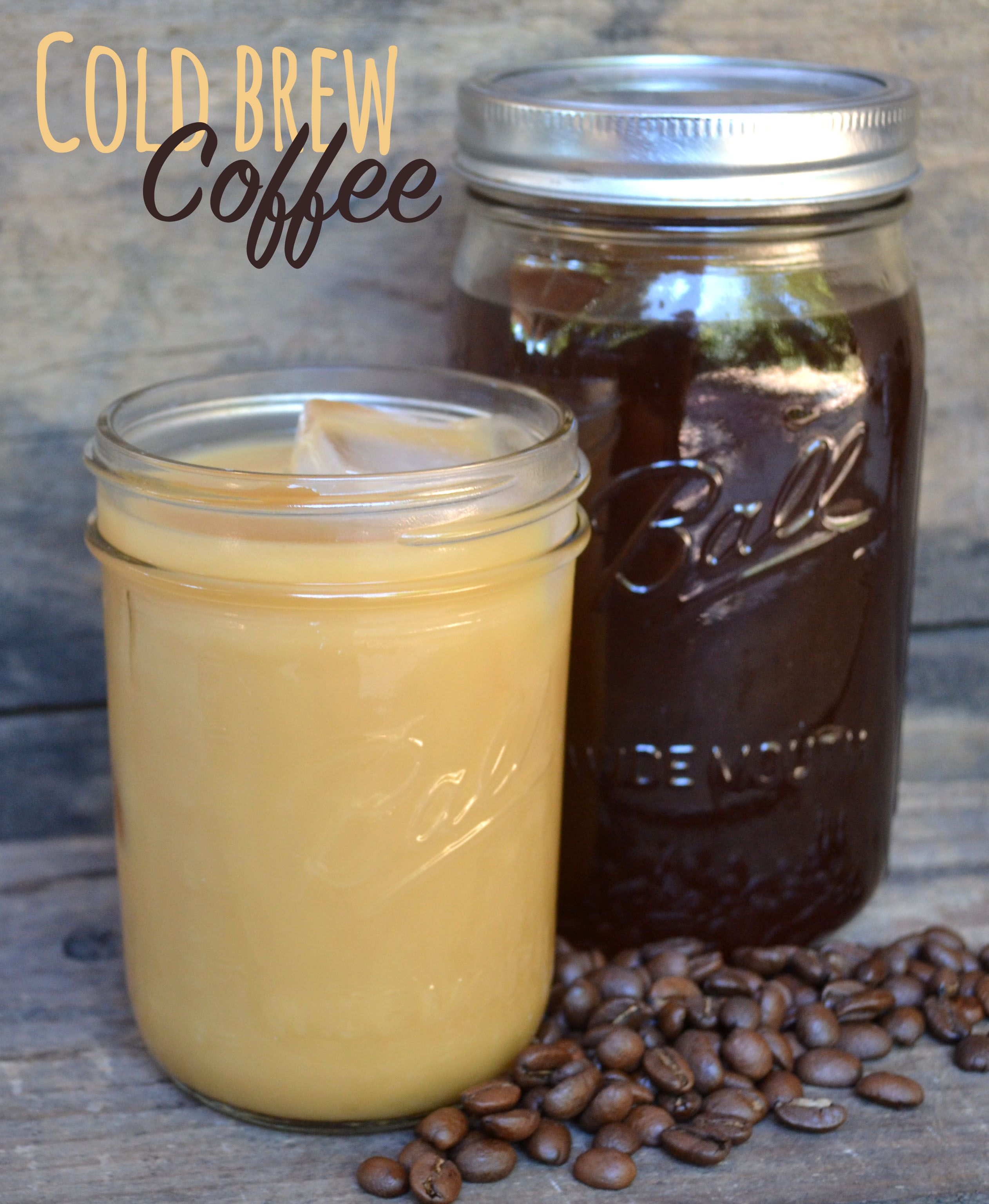 Cold Brew Coffee Recipe Homemade Coffee Recipes