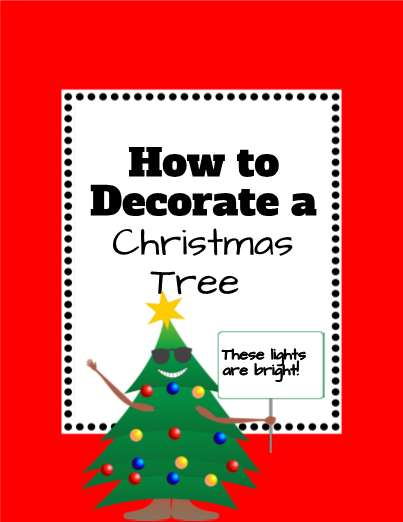 How to Decorate a Christmas Tree Writing & Drawing #editableprintables #freeprintables