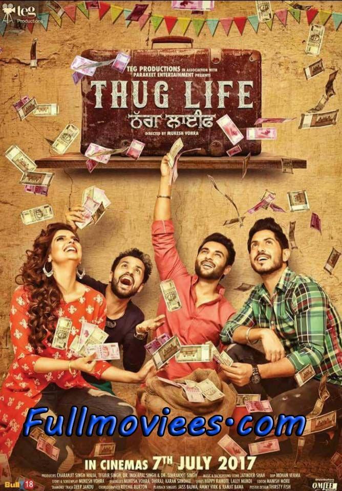 Thug Life (2017) Punjabi Movie Thug life, Movies 2017