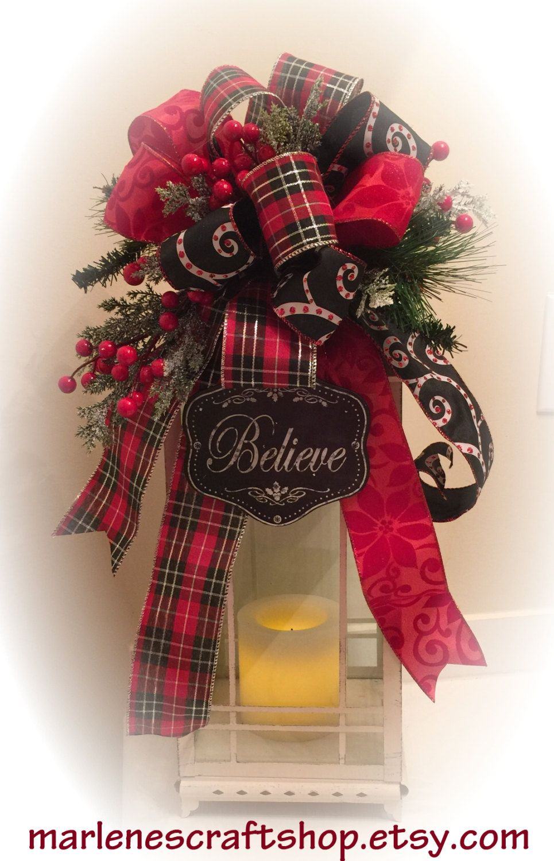 RED And BLACK Christmas Lantern Swag/ Christmas Tree Topper Bow/ Chalkboard  Christmas Sign,Believe Sign, Christmas Tree Topper Bow, Lantern