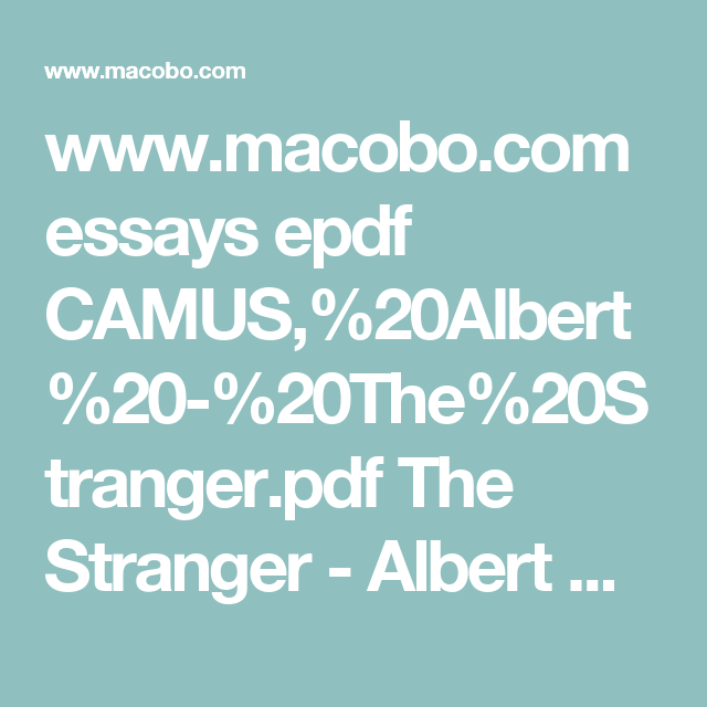 Political Science Essays Wwwmacobocom Essays Epdf Camusalbertthestrangerpdf The  Stranger  Albert Camus Argument Essay Paper Outline also Essays Written By High School Students Wwwmacobocom Essays Epdf Camusalbertthestrangerpdf  Literary Essay Thesis Examples