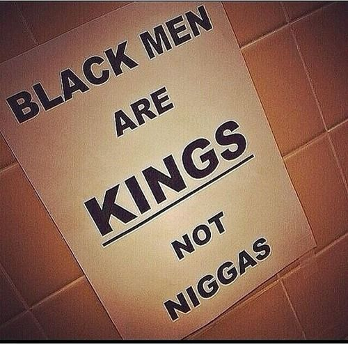 Black men also need to be aware of how they carry themselves as well. I have no problem treating you like a King but I'm going to need you to act Kingly to be crowned.