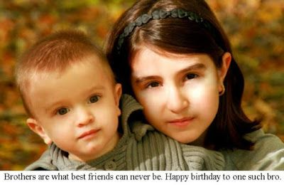 Brother and Sister Quotes: Birthday quotes for brother