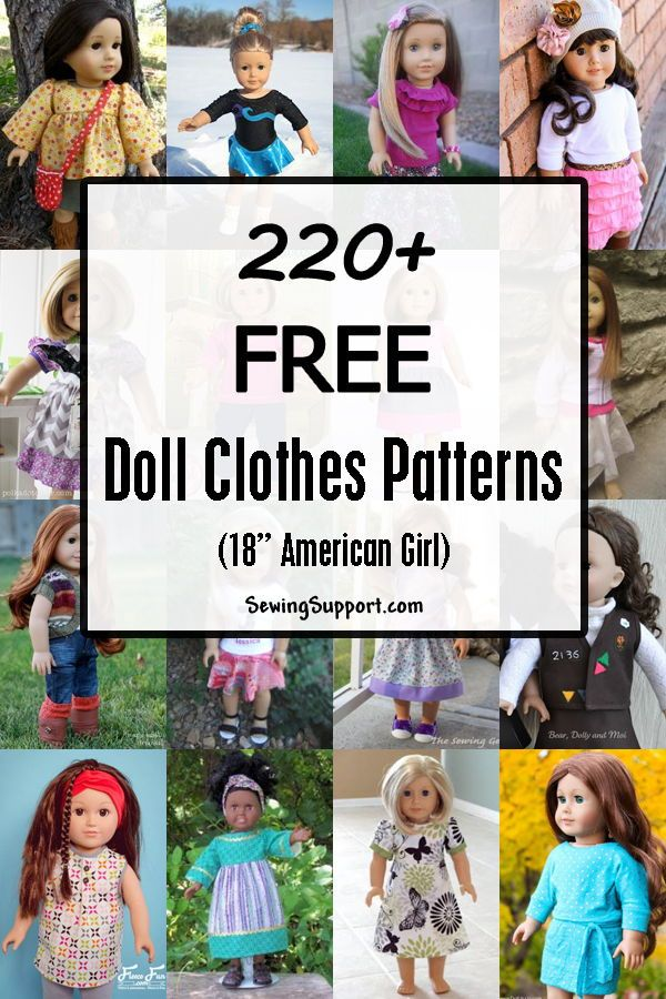 220+ Free Doll Clothes Patterns - 18 inch American Girl #dollclothes
