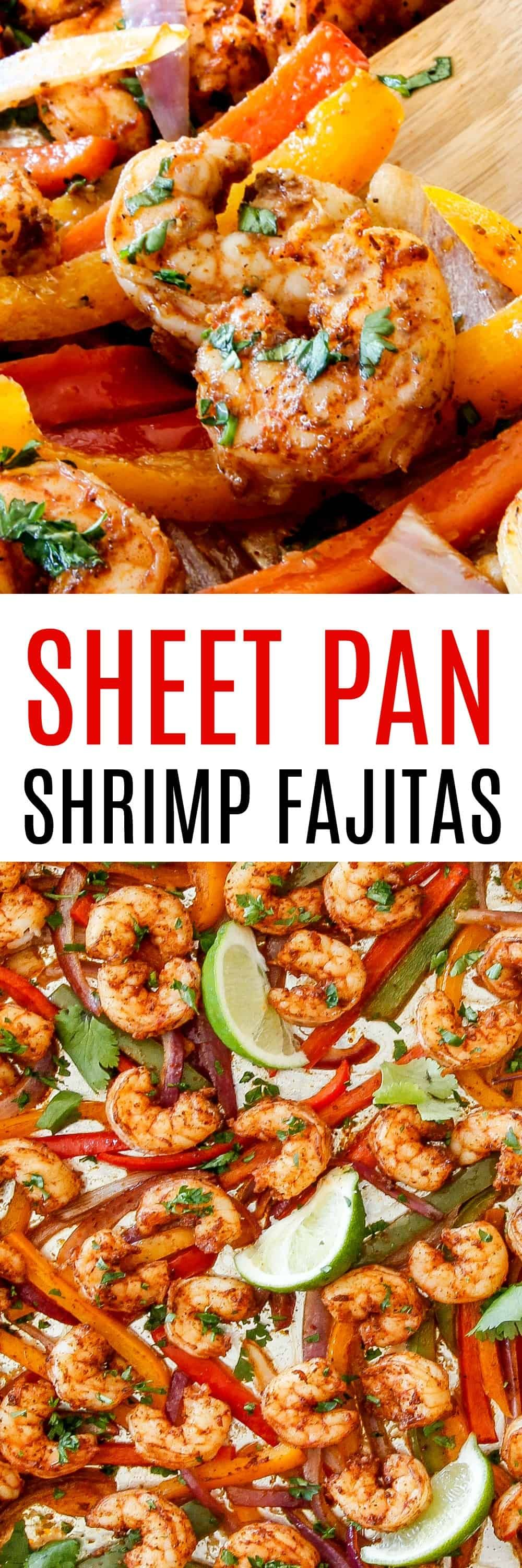 Sheet Pan Shrimp Fajitas are a quick and easy weeknight meal that tastes totally gourmet  This can be on your table in under 30 minutes