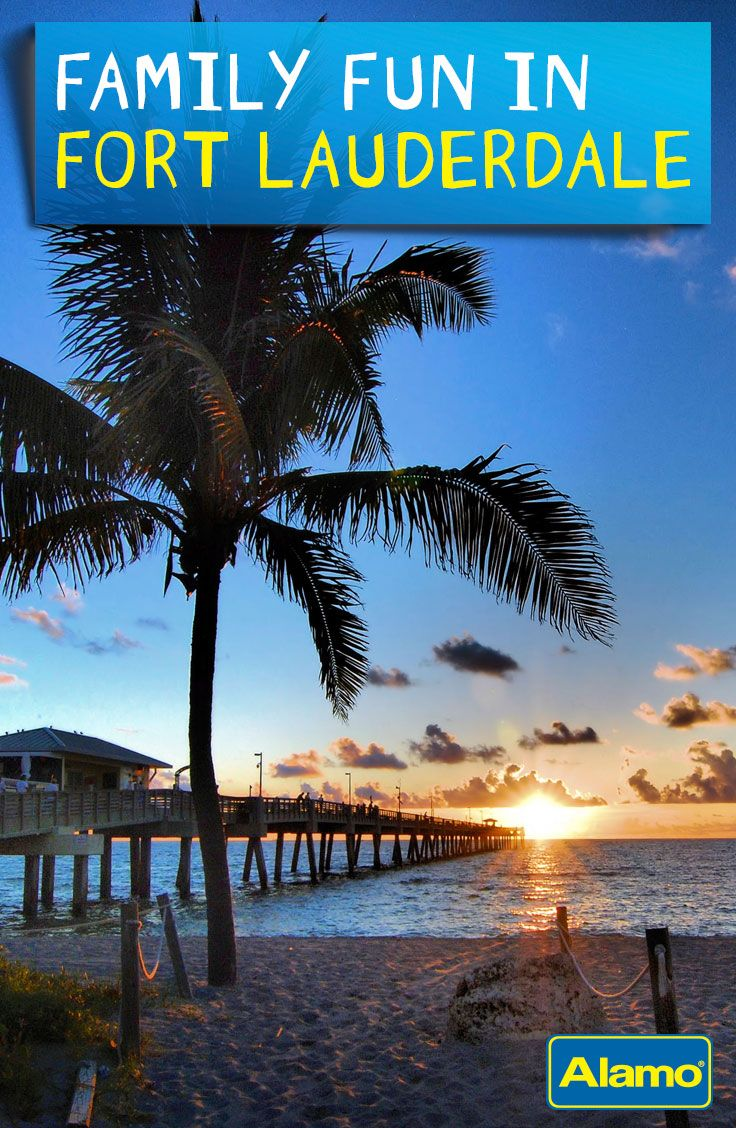 Between The Countless Beaches Nature And Cultural Attractions Fort Lauderdale Has Lots To Offer Vacationing Families