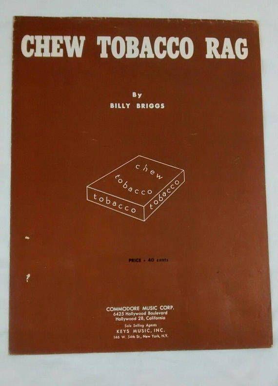Chew Tobacco Rag Billy Briggs Vintage 1951 Sheet Music