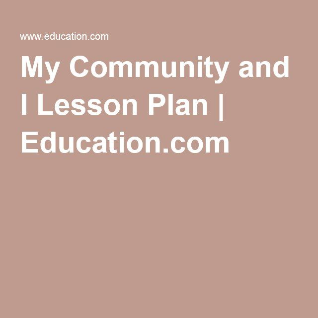 My Community and I Lesson Plan | Education.com