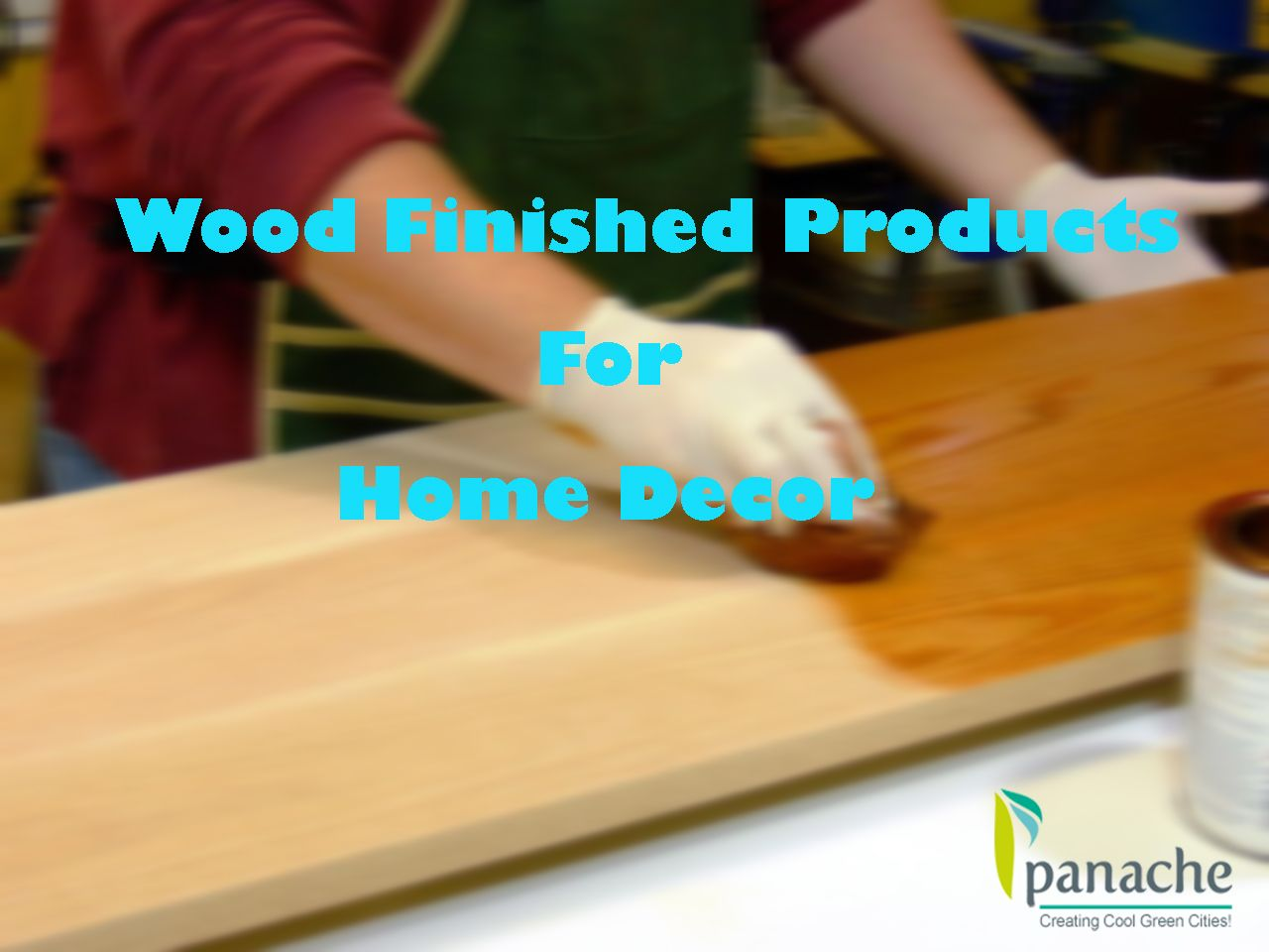 Are You Looking For The Wood Finished Coating Products Panache Green Offers The Best Quality Wood Finished Coating Products In Cool Roof Green City Green Tech