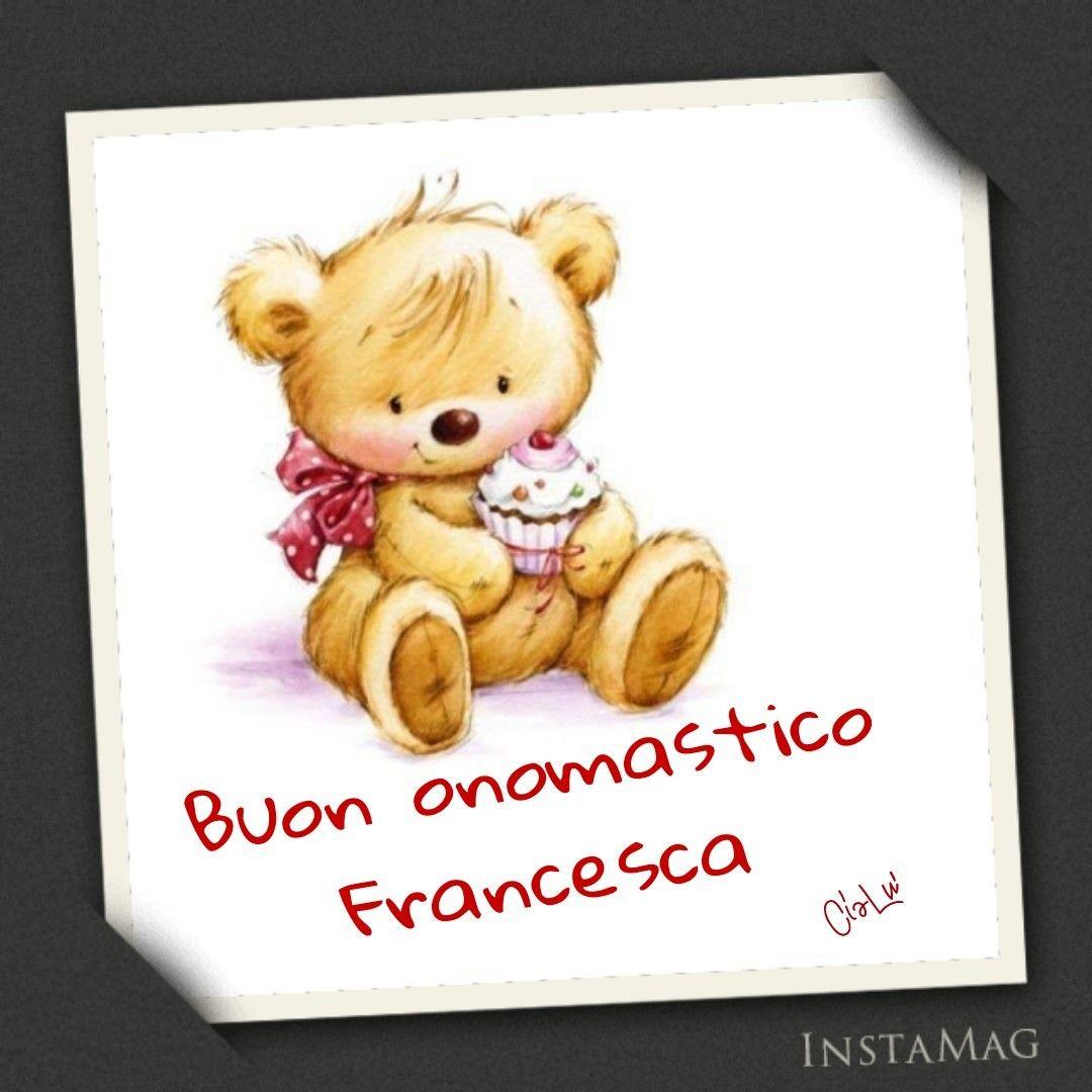 Buon Onomastico Francesca Onomastico