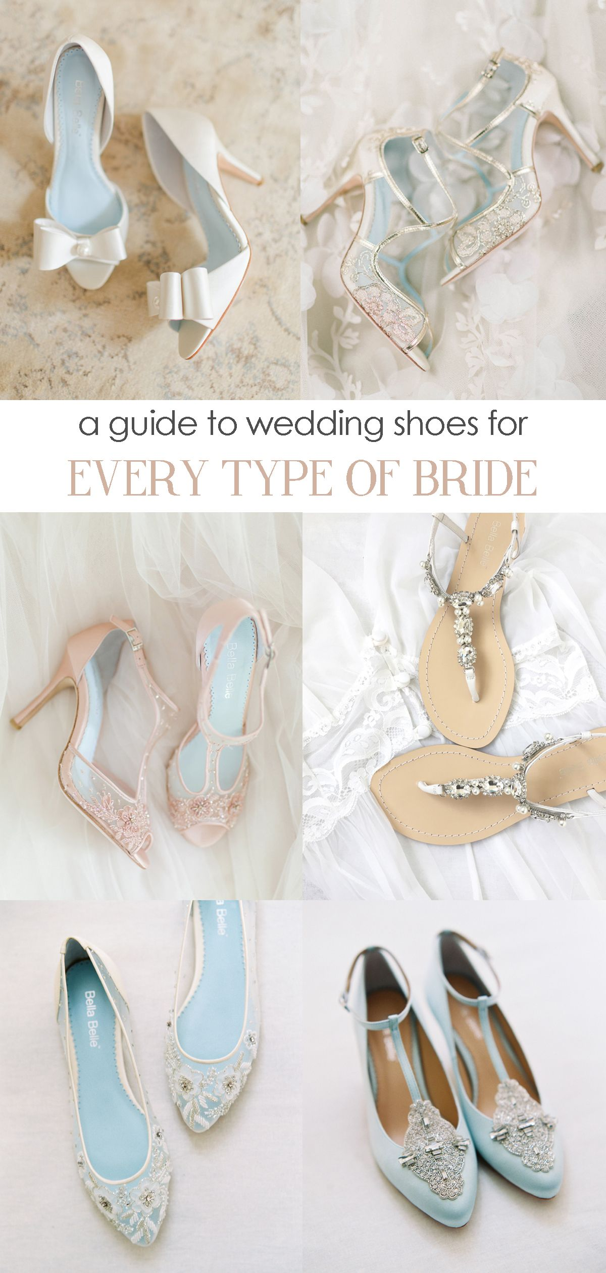 cd7a1af23 Wedding Shoes for Every Bride. A guide to choose the perfect bridal shoes  for your big day. by Bella Belle.  weddingshoes