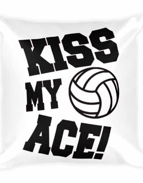 Kiss My Ace Pillow Volleyball Outfits Volleyball Store Volleyball