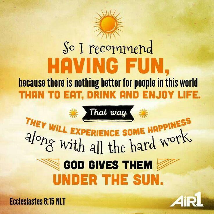 Ecclesiastes 8:15 New Living Translation (NLT)