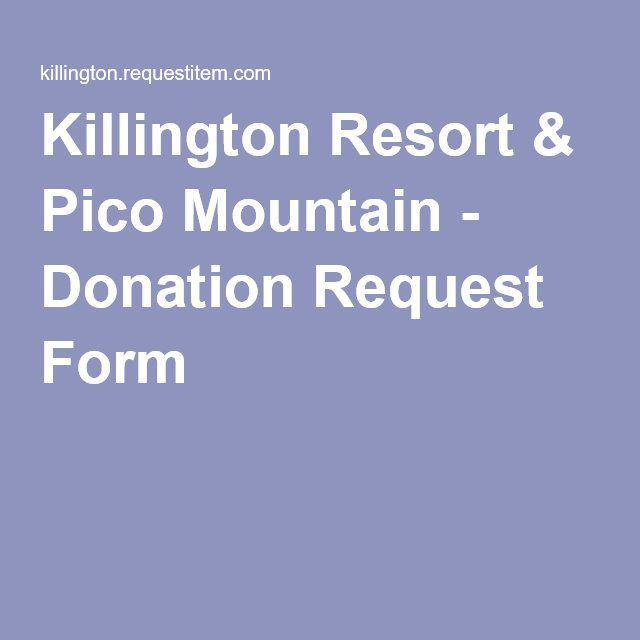 Killington Resort \ Pico Mountain - Donation Request Form - Donation Request Form